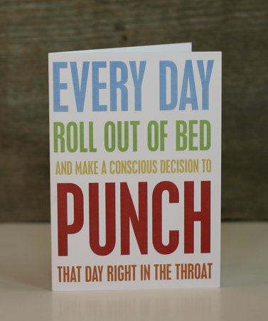 Every Day Roll Out of Bed and Punch that Day by hairbrainedschemes - Google Chro_2012-09-06_12-54-30