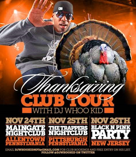 GOBBLE GOBBLE!! Thanksgiving Club Tour with DJ Whoo Kid Hitting Allentown, Pitts_2013-11-07_11-36-30-Optimized