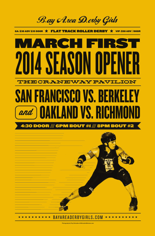 Poster for Bay Area Derby Girls' season opener.
