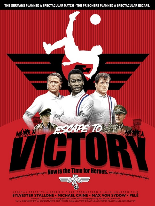 """Escape to Victory""-inspired poster by PsPrint designer Tyrone"