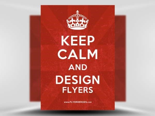 Keep-Calm-and-Design-Flyers-FlyerHeroes-com-1