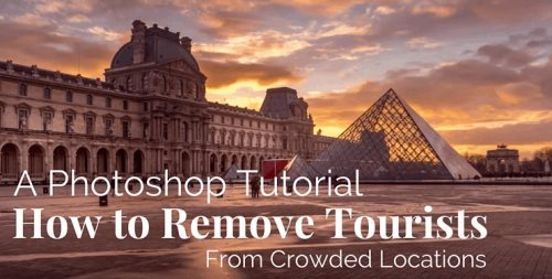 remove tourist crowds from photo tutorial photoshop