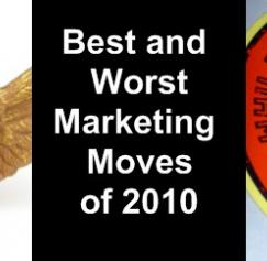 Best and Worst Marketing Moves of 2010