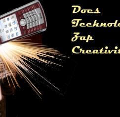 Does Technology Zap Creativity?