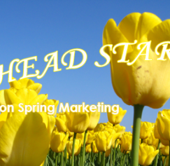 5 Tips to Get a Head Start on Spring Marketing