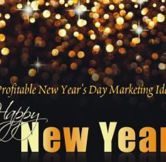 10 Profitable New Year's Day Marketing Ideas